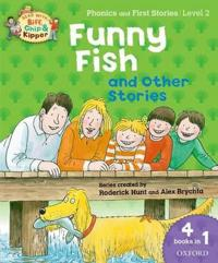 Oxford Reading Tree Read With Biff, Chip, and Kipper: Level 2 Phonics & First Stories: Funny Fish and Other Stories