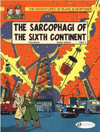 The Sarcophagi of the Sixth Continent, Part I: The Global Threat