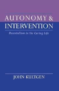 Autonomy and Intervention