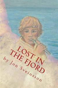 Lost in the Fjord: The Adventures of Two Icelandic Boys