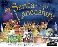 Santa is Coming to Lancashire