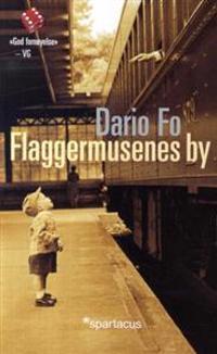 Flaggermusenes by - Dario Fo | Inprintwriters.org