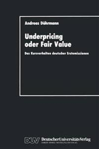 Underpricing Oder Fair Value