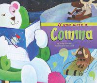 If You Were a Comma