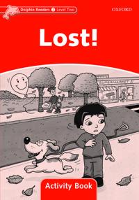 Dolphin Readers Level 2: Lost! Activity Book