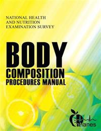 National Health and Nutrition Examination Survey: Body Composition Procedures Manual