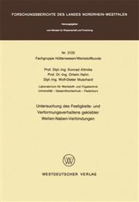 Untersuchung Des Festigkeits- Und Verformungsverhaltens Geklebter Wellen-naben- Verbindungen