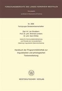 Handbuch Der Programmbibliothek Zur Linguistischen Und Philologischen Textverarbeitung