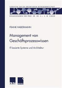 Management Von Geschäftsprozesswissen