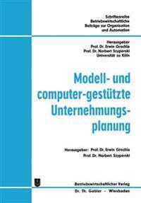 Modell- und Computer-Gestützte Unternehmungsplanung