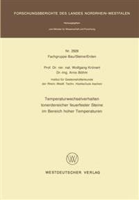 Temperaturwechselverhalten Tonerdereicher Feuerfester Steine Im Bereich Hoher Temperaturen
