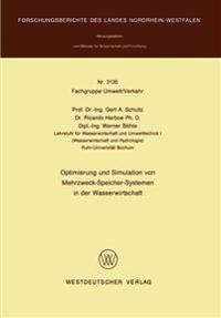 Optimierung Und Simulation Von Mehrzweck-speicher-systemen in Der Wasserwirtschaft