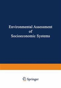 Environmental Assessment of Socioeconomic Systems
