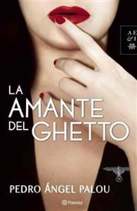 La Amante del Ghetto = The Lover of the Ghetto