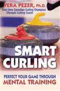 Smart Curling: How to Perfect Your Game Through Mental Training
