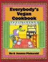 Everybody'S Vegan Cookbook