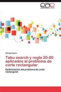 Tabu Search y Regla 20-80 Aplicados Al Problema de Corte Rectangular