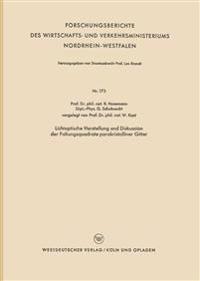 Lichtoptische Herstellung Und Diskussion Der Faltungsquadrate Parakristalliner Gitter