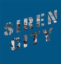 Siren City