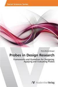 Probes in Design Research
