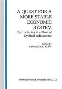 A Quest for a More Stable World Economic System