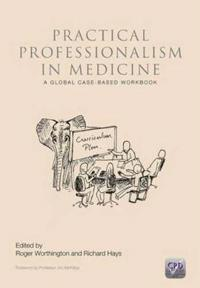 Practical Professionalism in Medicine