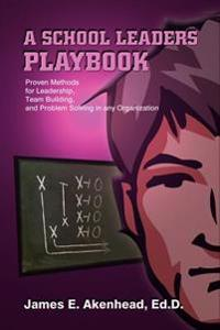 A School Leaders Playbook