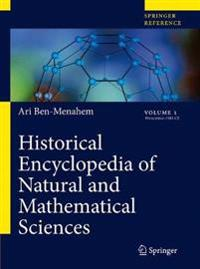 Historical Encyclopedia of Natural and Mathematical Sciences