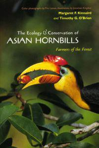 The Ecology & Conservation of Asian Hornbills