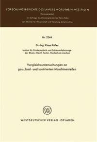 Vergleichsuntersuchungen an Gas-, Bad- Und Ionitrierten Maschinenteilen