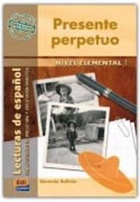 Presente Perpetuo Nivel elemental I/ Perpetual Present Elemental Level I