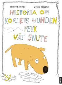 Historia om korleis hunden fekk våt snute