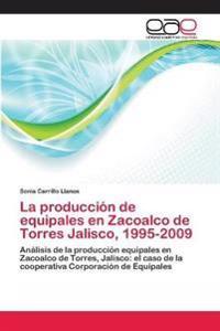 La Produccion de Equipales En Zacoalco de Torres Jalisco, 1995-2009
