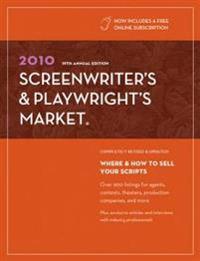 Screenwriter's & Playwright's Market 2010
