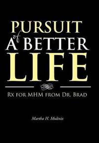 Pursuit of a Better Life