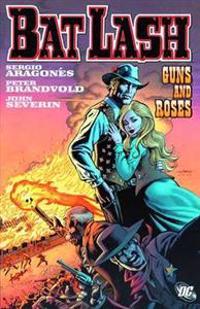 Bat Lash Guns And Roses TP