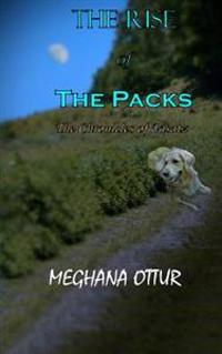 The Rise of the Packs: The Chronicles of Visatz