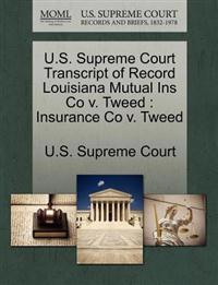 U.S. Supreme Court Transcript of Record Louisiana Mutual Ins Co V. Tweed