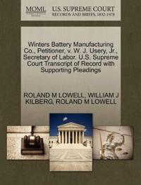 Winters Battery Manufacturing Co., Petitioner, V. W. J. Usery, JR., Secretary of Labor. U.S. Supreme Court Transcript of Record with Supporting Pleadings