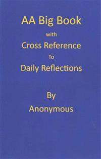 AA Big Book: Daily Reflections Cross Reference Annotation