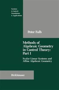 Methods of Algebraic Geometry in Control Theory