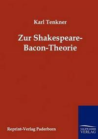 Zur Spakespeare-Bacon-Theorie