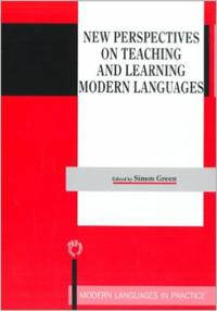 New Perspectives on Teaching and Learning Modern Languages