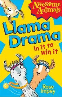 Llama drama - in it to win it!