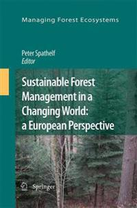 Sustainable Forest Management in a Changing World