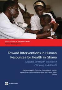 Towards interventions on Human Resources for Health in Ghana