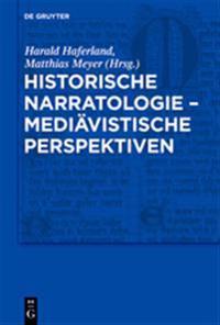 Historische Narratologie - Medi vistische Perspektiven