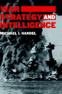 War, Strategy, and Intelligence