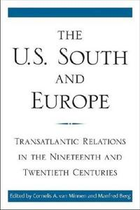 The U.S. South and Europe