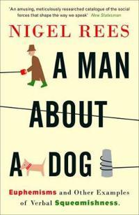 A Man About A Dog